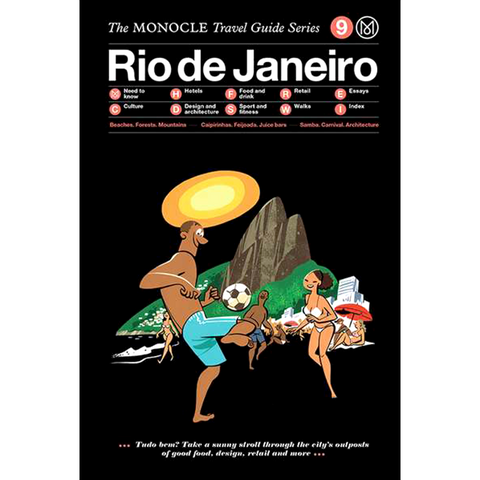THE MONOCLE TRAVEL GUIDE RIO