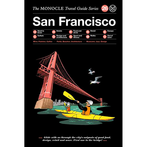 THE MONOCLE TRAVEL SAN FRANCISCO
