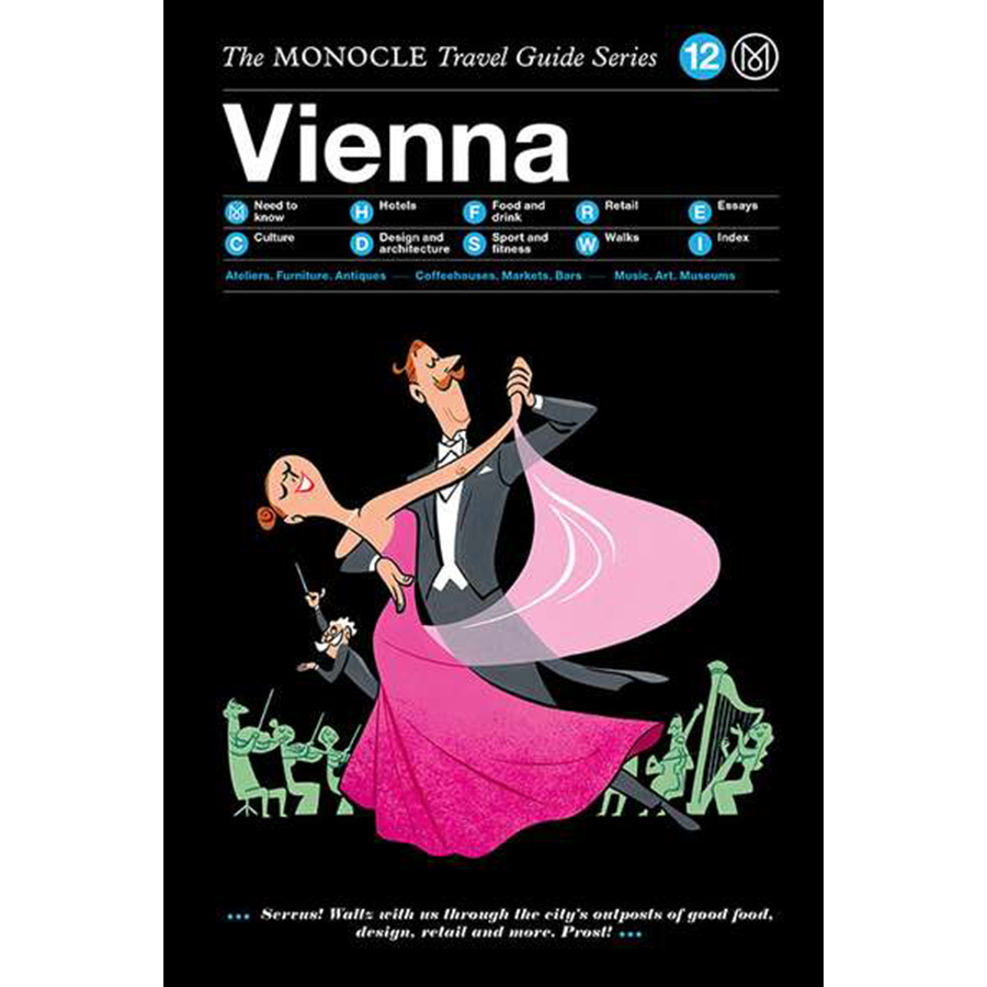 THE MONOCLE TRAVEL GUIDE VIENNA