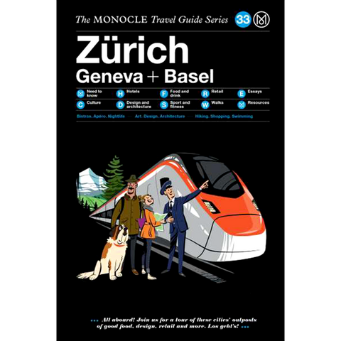 THE MONOCLE TRAVEL ZURICH + SWISS