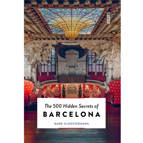 THE 500 HIDDEN SECRETS OF BARCELONA - BOOKS - DYKE & DEAN  - Homewares | Lighting | Modern Home Furnishings