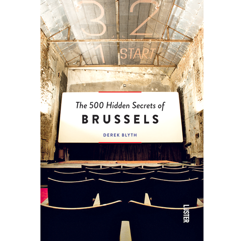 THE 500 HIDDEN SECRETS OF BRUSSELS - BOOKS - DYKE & DEAN  - Homewares | Lighting | Modern Home Furnishings