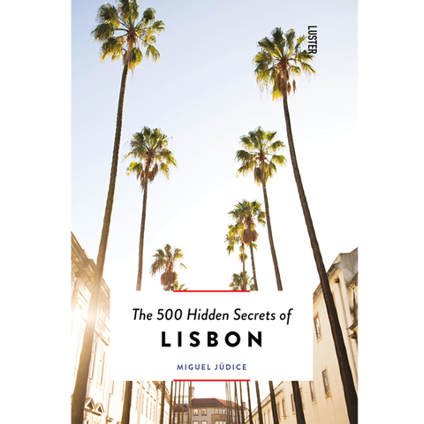 THE 500 HIDDEN SECRETS OF LISBON - BOOKS - DYKE & DEAN  - Homewares | Lighting | Modern Home Furnishings