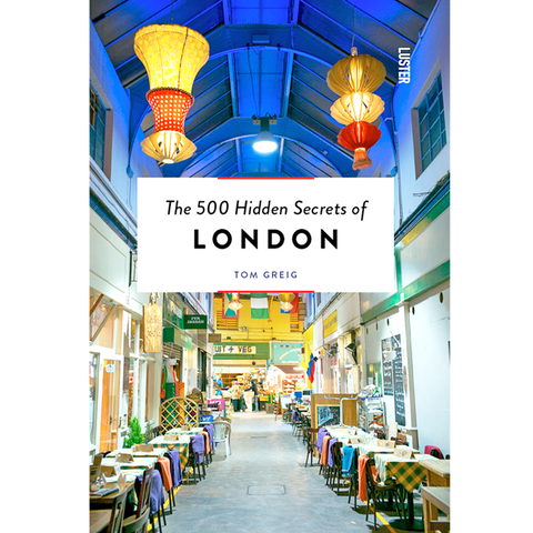 THE 500 HIDDEN SECRETS OF LONDON - BOOKS - DYKE & DEAN  - Homewares | Lighting | Modern Home Furnishings