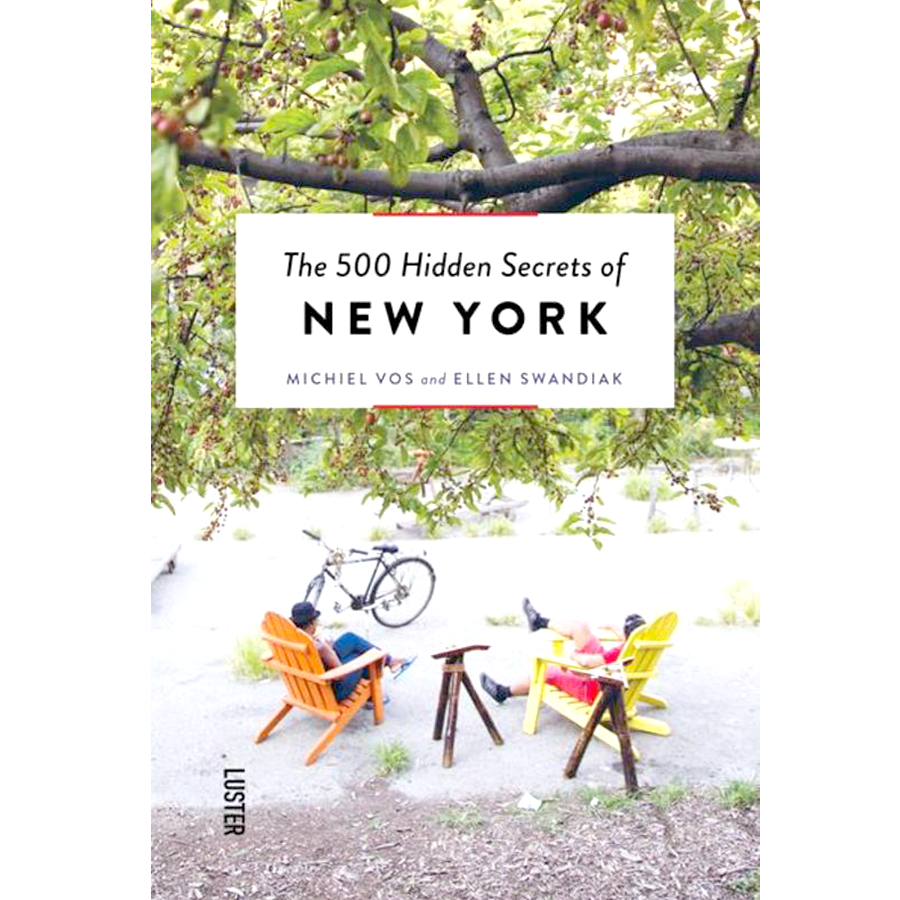 THE 500 HIDDEN SECRETS OF NEW YORK