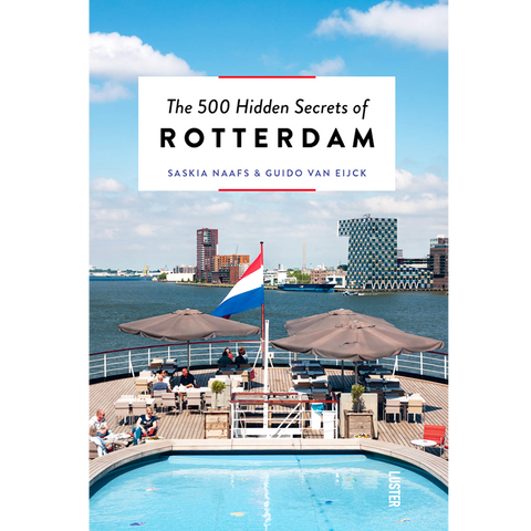 THE 500 HIDDEN SECRETS OF ROTTERDAM - BOOKS - DYKE & DEAN  - Homewares | Lighting | Modern Home Furnishings