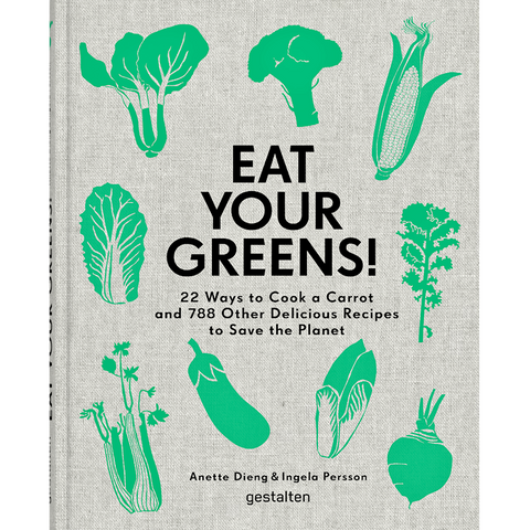 EAT YOUR GREENS! - BOOKS - DYKE & DEAN  - Homewares | Lighting | Modern Home Furnishings