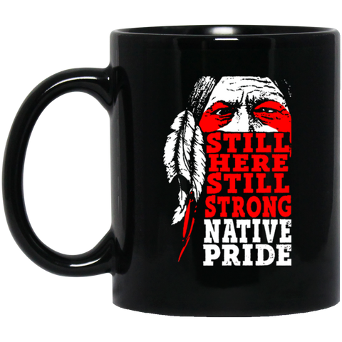 Native American Still Strong Mug K9 - 1st Iceland