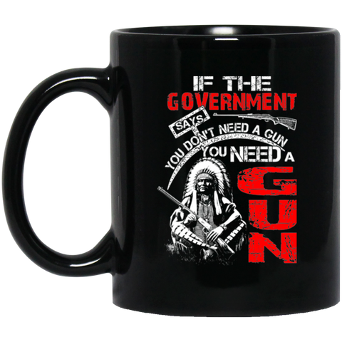 Native American Don't Need A Gun Mug K9 - 1st Iceland