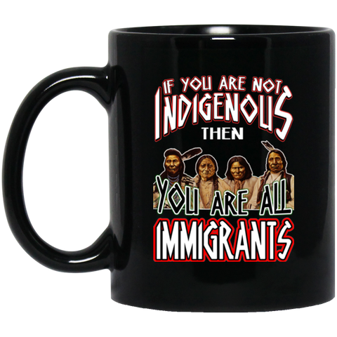 If You Are Not Indigenous Mug K9 - 1st Iceland