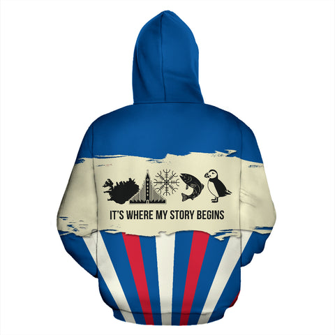 1stIceland Pullover Hoodie, Iceland Flag It's Where My Story Begins K5 - 1st Iceland