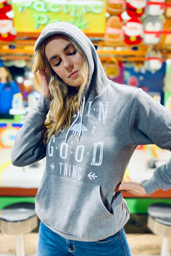 Rain is a Good Thing | Hooded Sweatshirt