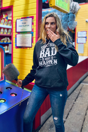 Something Bad | Women's Soft Hooded Sweatshirt
