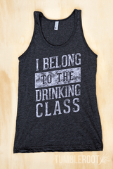 """I Belong to the Drinking Class"" men's country festival tank top"