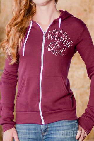 Always Stay Humble and Kind | Women's Fleece Full-Zip Hoodie