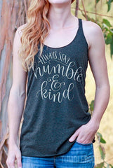 Cute country girl tank top - Always Stay Humble and Kind country festival tank by TumbleRoot