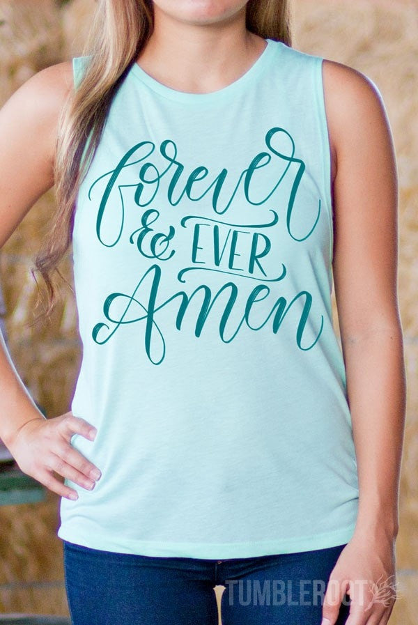 Forever and Ever Amen | Flowy Muscle Tank