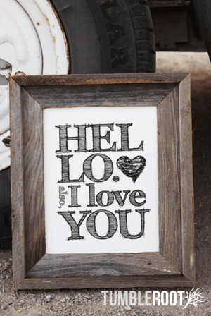 """Hello. Also, I Love You"" typographic art print. 8x10 and 16x20"""