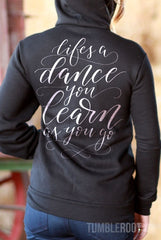 Life's a Dance You Learn as You Go | Women's Fleece Full-Zip Hoodie