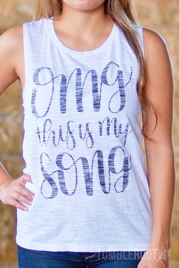 "OMG this is your shirt! Adorable country girl muscle tank ""OMG this is my song"" by TumbleRoot"