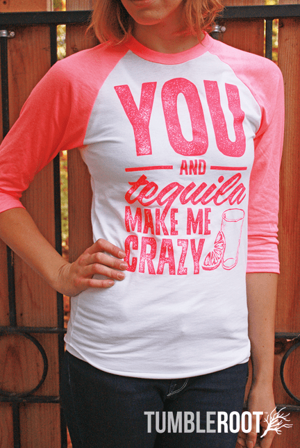 "Adorable country music inspired neon pink 3/4 sleeve raglan shirt - ""you and tequila drive me crazy"". Natalie is 5'10 and wearing a size extra small."