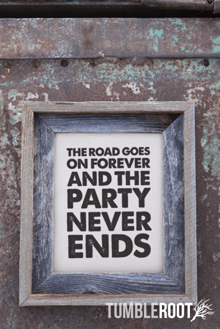"""The Road Goes On Forever"" country art print. Available in 8x10 or 16x20. Black ink on Paper Bag or Luxe Cream."