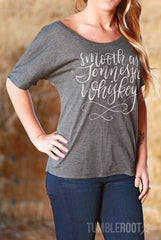"""Smooth as Tennessee Whiskey"" slouchy boyfriend tee! Perfect for Stagecoach or a country music festival! ♥"