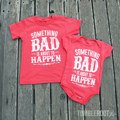 "Super adorable ""Something Bad"" tees and onesies for your little country kiddo!"