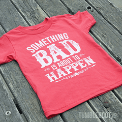 "Super adorable ""Something Bad"" Tees for your little cowgirl!"