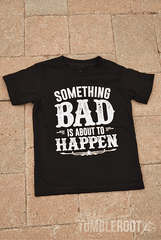 "Super adorable ""Something Bad"" Tees for your little country kiddo!"