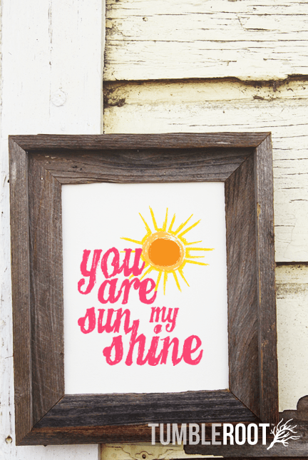 """You Are My Sunshine"" quote print. 8x10 and 16x20. Color on Luxe Cream."