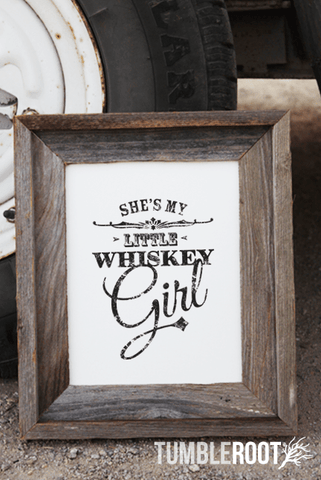 """She's my little whiskey girl"" country print! Black ink on Luxe Cream"