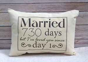2nd Anniversary Cotton Gift, Married for 730 days but, I've loved you since day 1 Cotton Duck Fabric - His Perfect Gifts