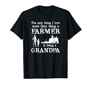"""Love Being a Grandpa"" Funny Farmer T-shirt for Father's Day - His Perfect Gifts"