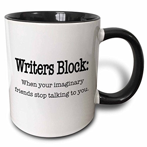 Writers Block When Your Imaginary Friends Stop Talking to You Mug 11 oz Black - His Perfect Gifts