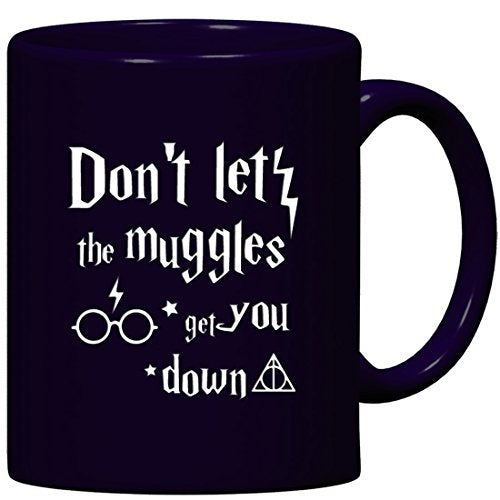 Engraved Don't Let The Muggles Get You Down Coffee Mug - Etched Tea Cup for Husband Son Boyfriend Wife Daughter Girlfriend - His Perfect Gifts