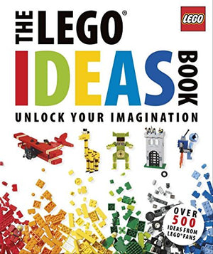 The Lego Ideas Book: Unlock Your Imagination - His Perfect Gifts