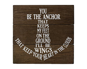 Elegant Signs You be The Anchor Wall Decor Wood Sign - His Perfect Gifts