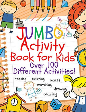 Jumbo Activity Book for Kids: Jumbo Coloring Book and Activity Book in One: Giant Coloring Book and Activity Book for Pre-K to First Grade (Workbook and Activity Books) - His Perfect Gifts