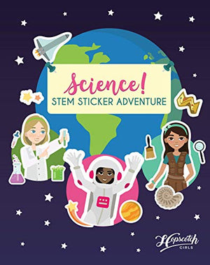 Science! STEM Sticker Adventure - Sticker Activity Book For Girls Aged 4 to 8 - Over 125 Stickers - Space Exploration, Deep Sea Adventure, Dinosaur Dig & More - His Perfect Gifts