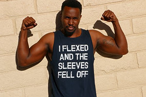 Mens I Flexed and the Sleeves Fell Off Tank Top Funny Sleeveless Gym Workout Shirt (Navy) - M - His Perfect Gifts