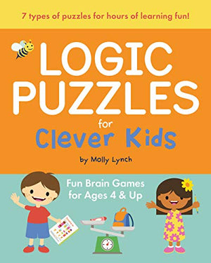 Logic Puzzles for Clever Kids: Fun brain games for ages 4 & up - His Perfect Gifts