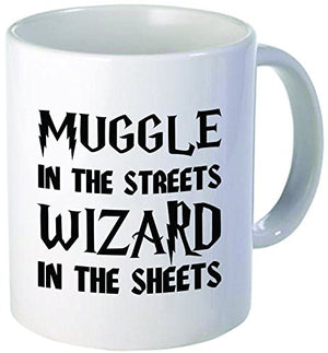 Muggle in the Streets Wizard in the Sheets 11 Ounces Funny Coffee Mug - His Perfect Gifts