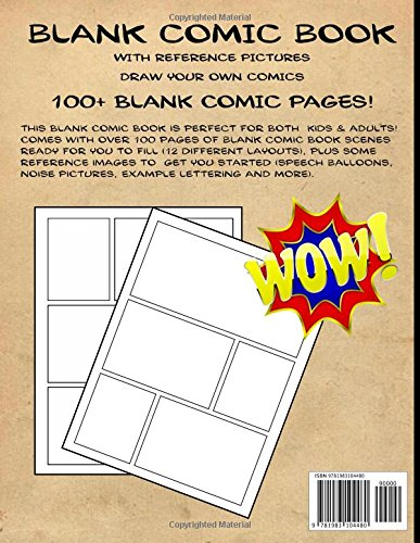 Blank Comic Book with Reference Pictures: Draw Your Own Comics - His Perfect Gifts