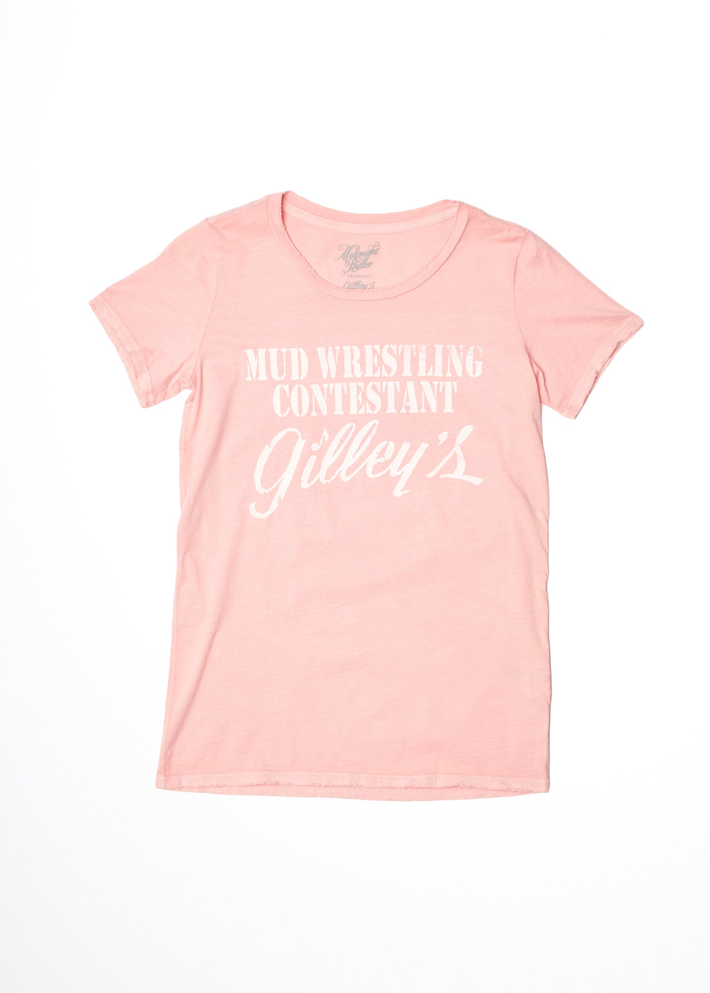 Mud Wrestling Contestant Gilley's Women's Tee Shirt
