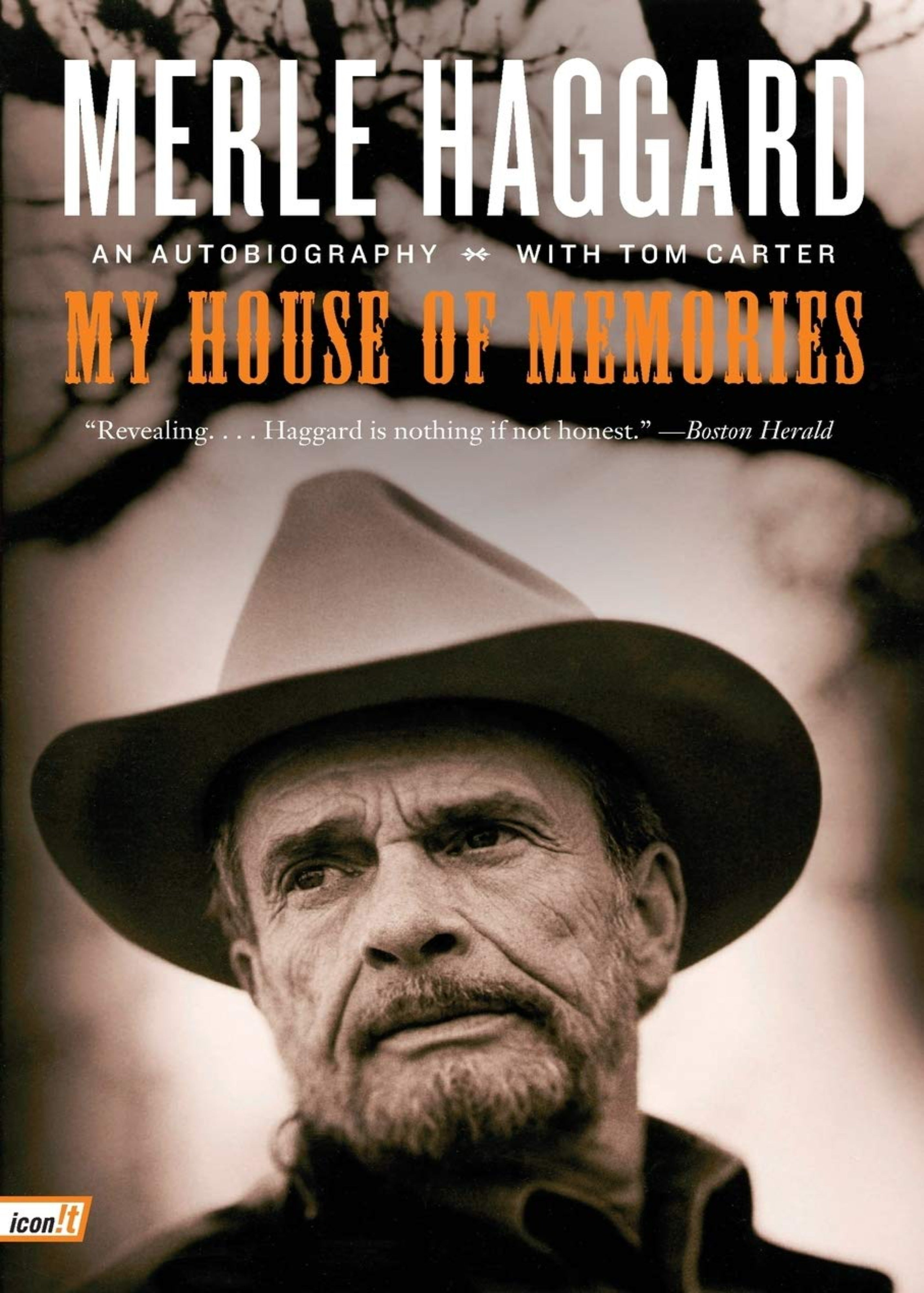 My House of Memories: An Autobiography (Merle Haggard)