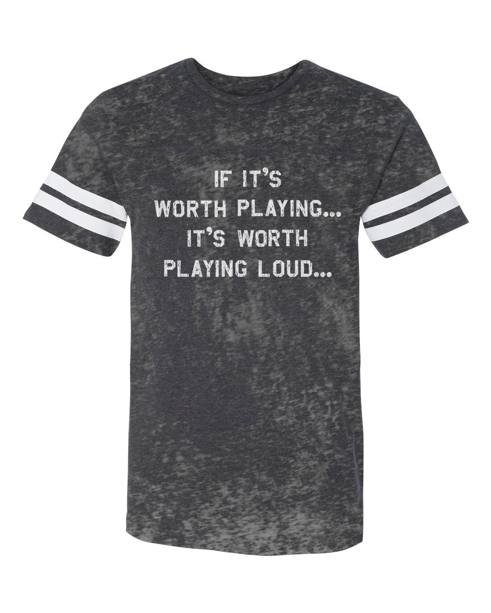 If It's Worth Playing It's Worth Playing Loud Burnout Football Tee - Men's Tee Shirt - Midnight Rider