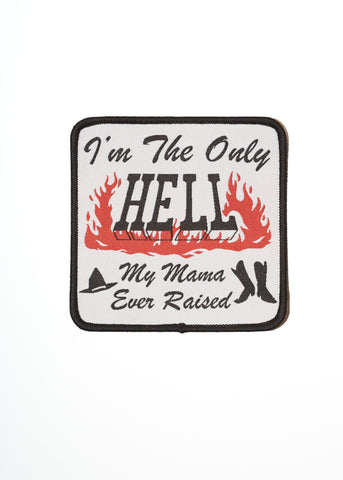 Only Hell My Mama Ever Raised Patch - Accessories - Midnight Rider