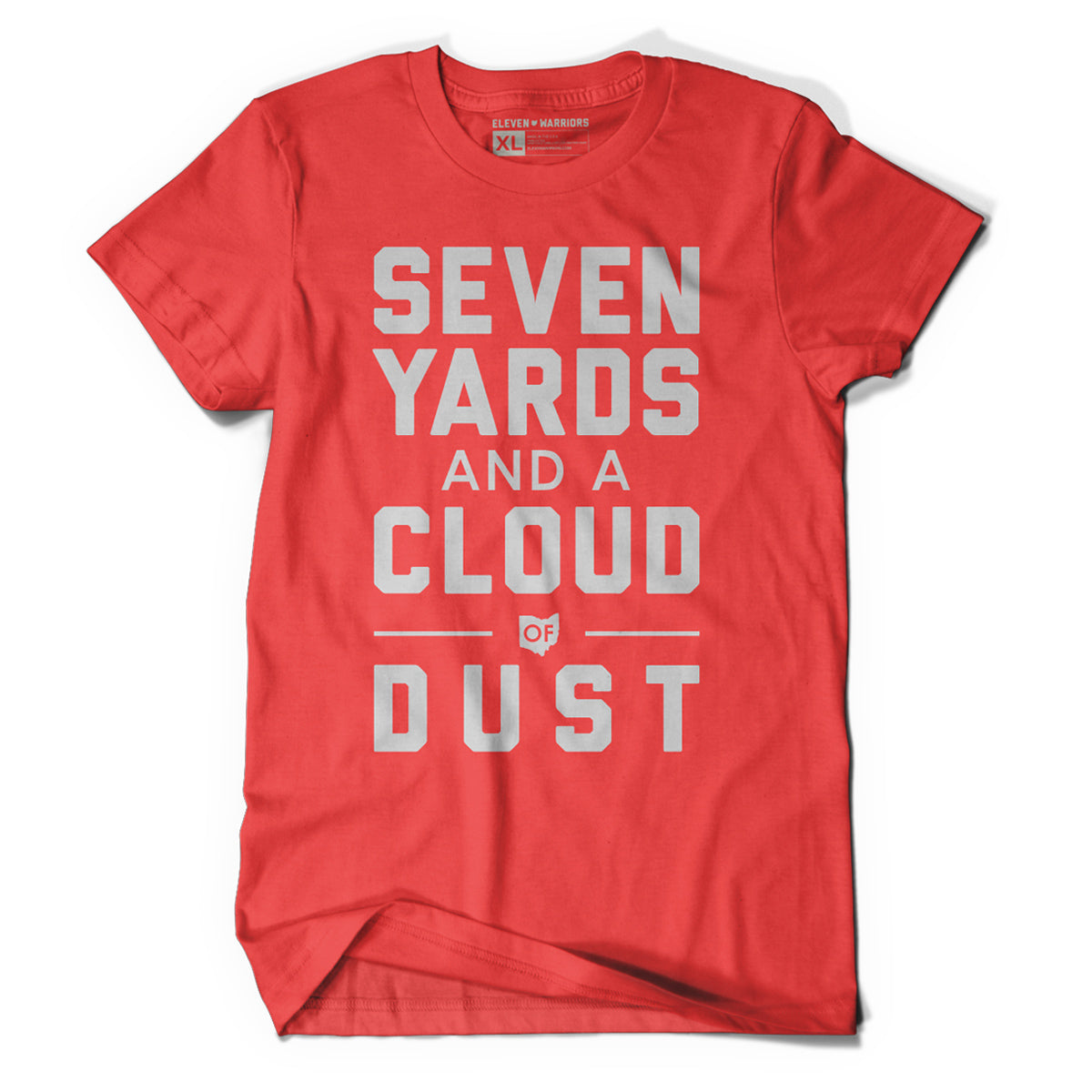 Seven Yards and a Cloud of Dust Tee