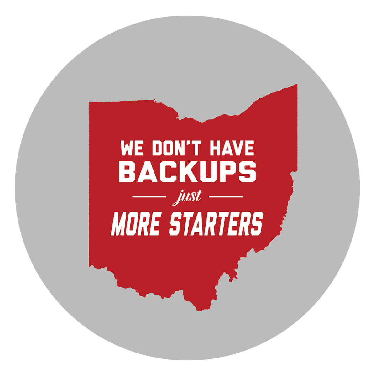 We Don't Have Backups Sticker